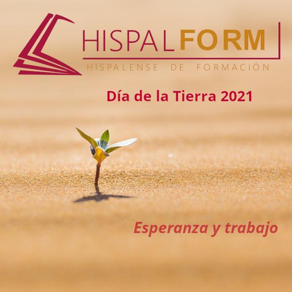 Día de la Tierra 2021 HISPALFORM